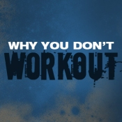 whydon'tworkout copy